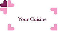 Your cuisine